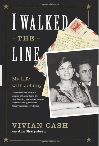 Vivian Liberto Cash  | Walked The Line:My Life With Johnny Cash, by Vivian Liberto Cash