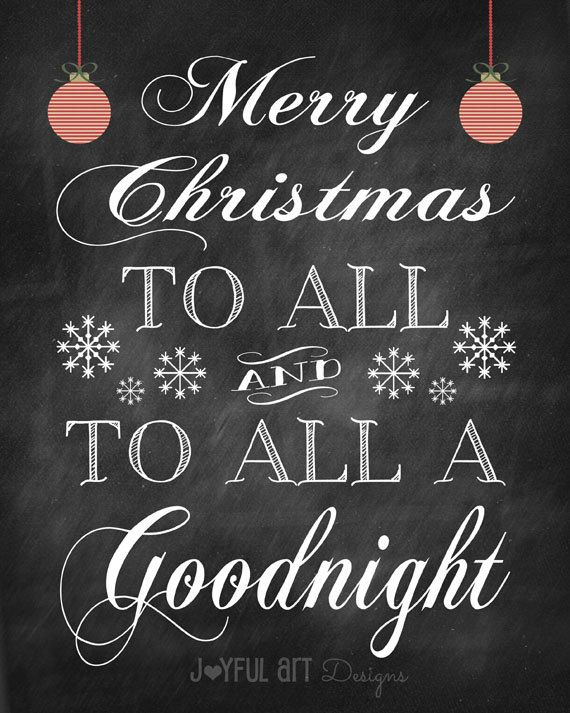 the - Merry Christmas To All And To All A Good Night
