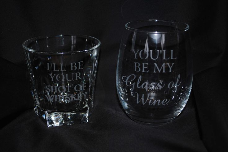 You'll Be Your Glass of Wine, I'll Be My Shot of Whiskey by EtchnVinyl on Etsy