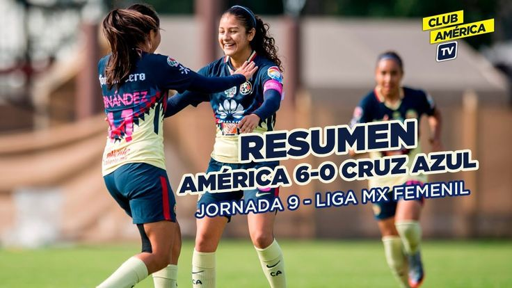 Resumen: América 6-0 Cruz Azul | Liga Mx Femenil | Jornada 9