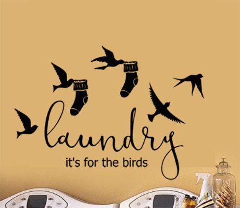 Laundry Room Wall Decal, Laundry its for the birds, Vinyl Wall Decal. Dress up that drab Laundry room area or apply to a painted board to create a sign. versatile element to add a statement of whimsical fun.  Birds Vinyl Decal with wording Laundry its for the birds flying off with socks.    Vinyl Decal Color Chart Choices  Please select your color choice from the drop down menu before adding the design to your cart. To review the color options please click on the colors thumbnail chart to…