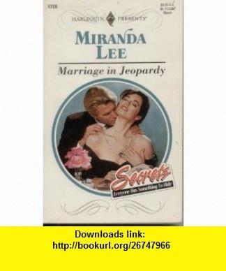 Marriage In Jeopardy (Harlequin Presents) (9780373117284) Miranda Lee , ISBN-10: 0373117280  , ISBN-13: 978-0373117284 ,  , tutorials , pdf , ebook , torrent , downloads , rapidshare , filesonic , hotfile , megaupload , fileserve