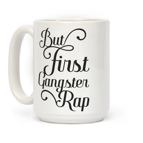 Take on the day with the power of coffee and gangster rap!