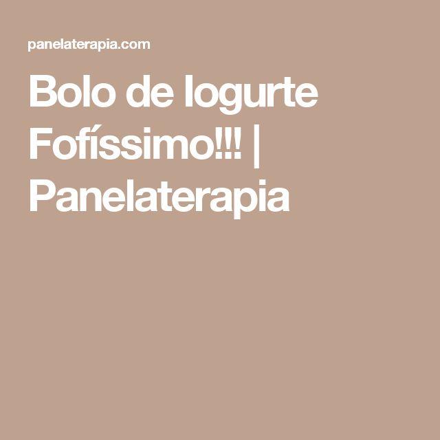 Bolo de Iogurte Fofíssimo!!! | Panelaterapia
