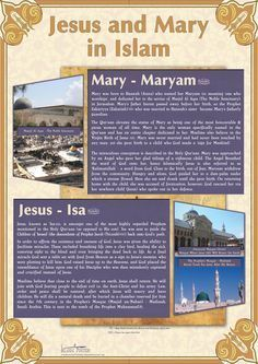 Jesus & Mary in Islam. Mary has a whole chapter dedicated to her in the Quran, and is one of the women who are guaranteed to enter paradise by God.