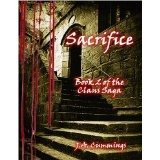 Sacrifice: Book 2 of the Clans Saga (Kindle Edition)By J.A. Cummings
