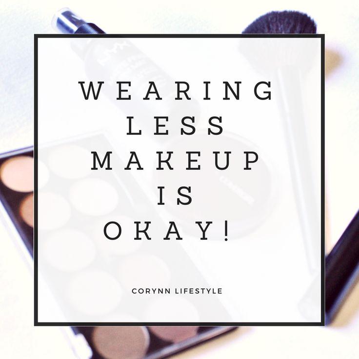 It is okay to wear less makeup! #beauty #makeup #beautiful #positivebody