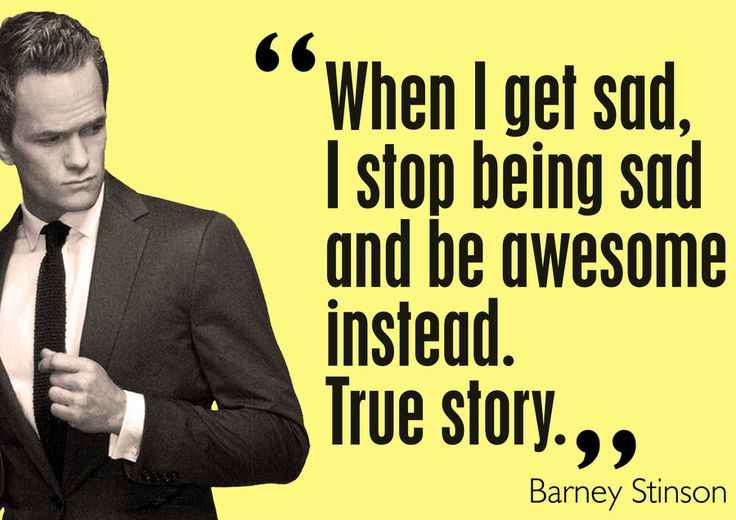 how i met your mother: Laughing, Barney Stinson, Inspiration, Mothers, Being Awesome, Quotes, Himym, Living, True Stories