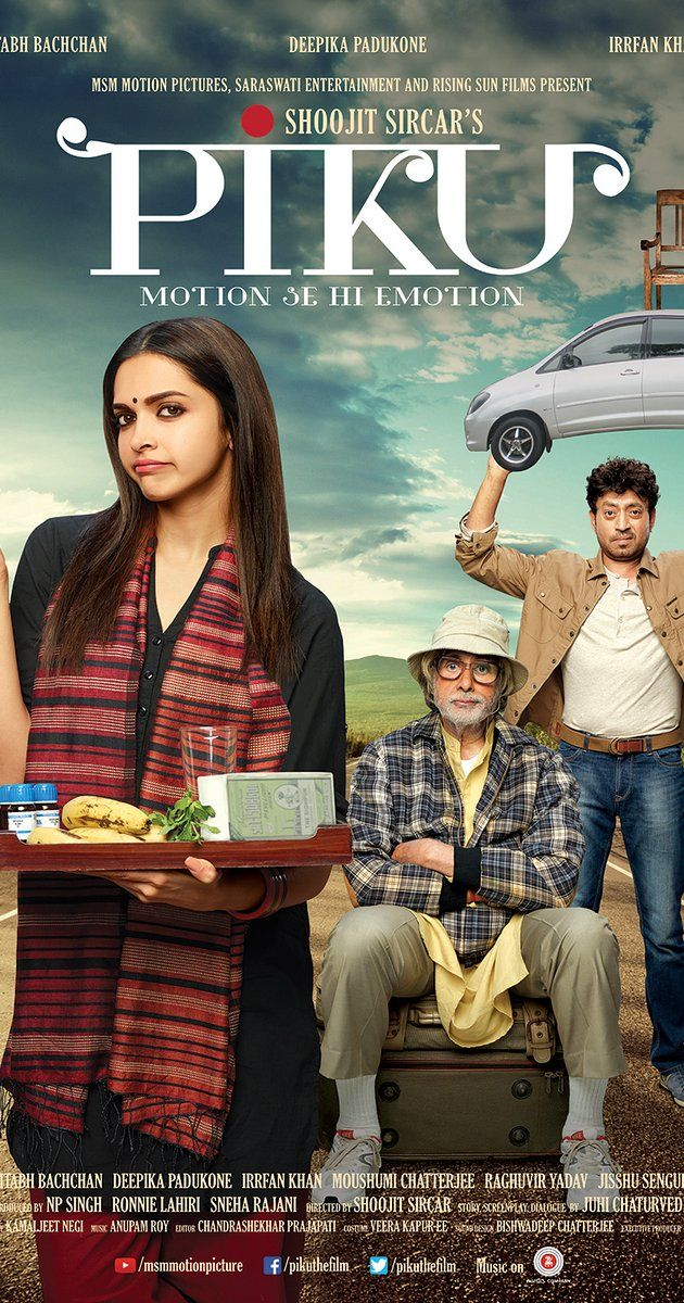 Directed by Shoojit Sircar.  With Amitabh Bachchan, Deepika Padukone, Irrfan Khan, Moushumi Chatterjee. A quirky comedy about the relationship between an ageing father and his young daughter, living in a cosmopolitan city, dealing with each other's conflicting ideologies while being fully aware that they are each other's only emotional support.