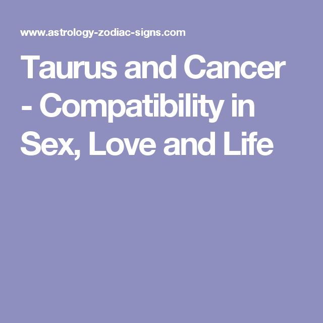taurus and cancer relationship compatibility