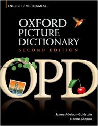 Oxford Picture Dictionary English-Vietnamese: Bilingual Dictionary for Vietnamese speaking teenage and adult students of English / Edition 2 by Jayme Adelson-Goldstein Download