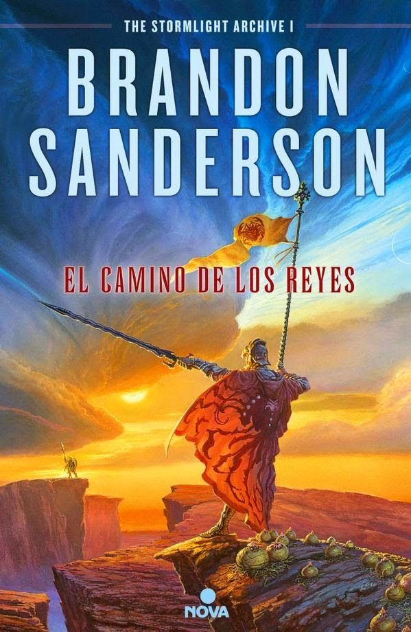 El camino de los reyes (The Stormlight Archive, 1) - Brandon Sanderson [nueva edición]