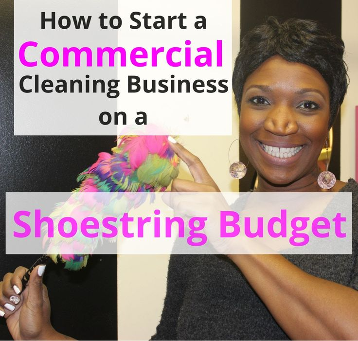 How to Start a Commercial Cleaning Business on a Shoestring Budget