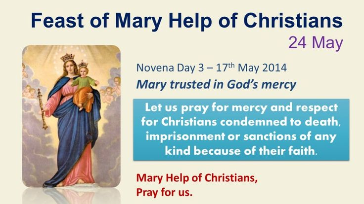 Novena to Mary Help of Christians - Day 3  http://www.salesiansireland.ie/2014/05/novena-to-mary-help-of-christians-day-3/