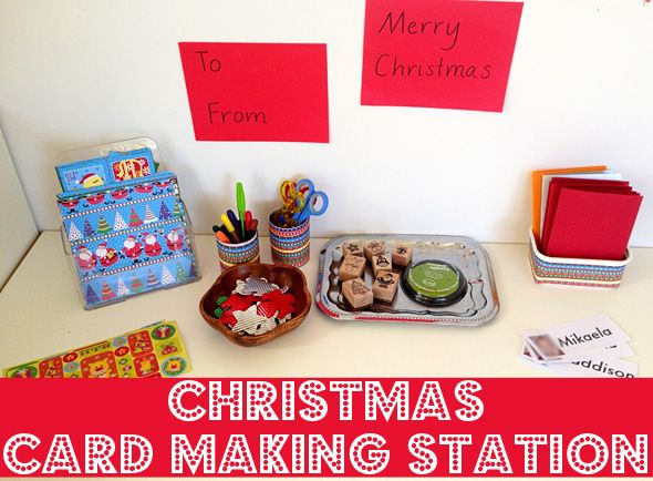 Our Play Space: Christmas Card Making Station - using Christmas to promote both creativity and literacy in authentic, naturally occurring ways.