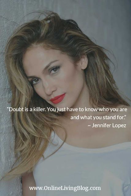 Here are 50 Independent women quotes from various strong women including Jennifer-Lopez-Quotes