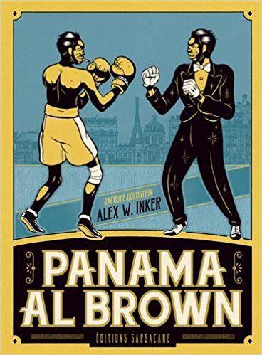 Panama Al Brown - Alex W. Inker, Jacques Goldstein