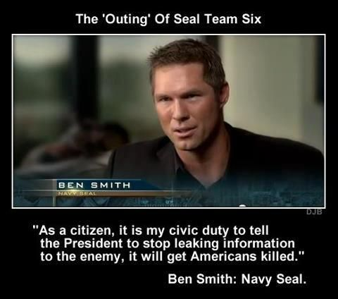 As a citizen, it is my civic duty to tell the President to stop leaking information to the enemy, it will get Americans killed- Ben Smith: Navy Seal