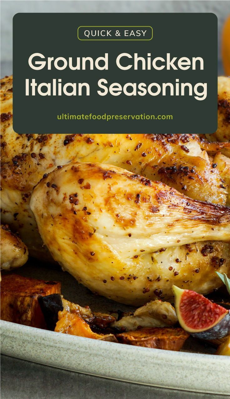 Ground Chicken Italian Seasoning That Works Every Time Recipe Ufp Recipe In 2021 Ground Chicken Recipes Chicken With Italian Seasoning Italian Seasoning Recipe