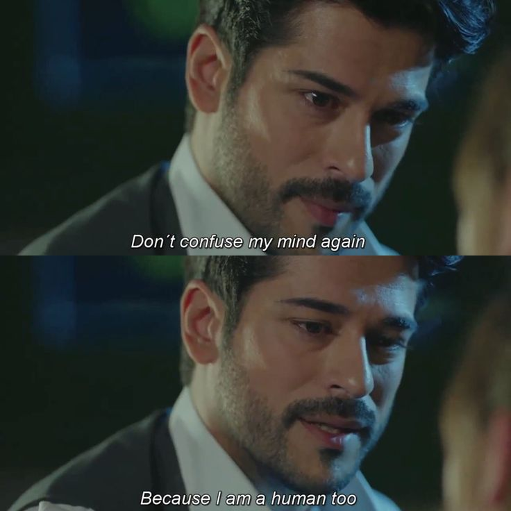 Kemal; don't confuse my mind again.