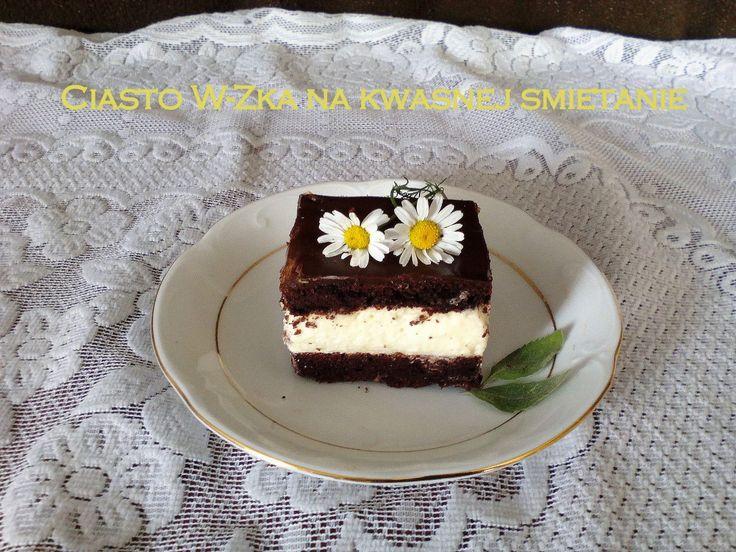 Ciasto W-Zka na kwaśnej śmietanie - jak za dawnych lat PRZEPIS