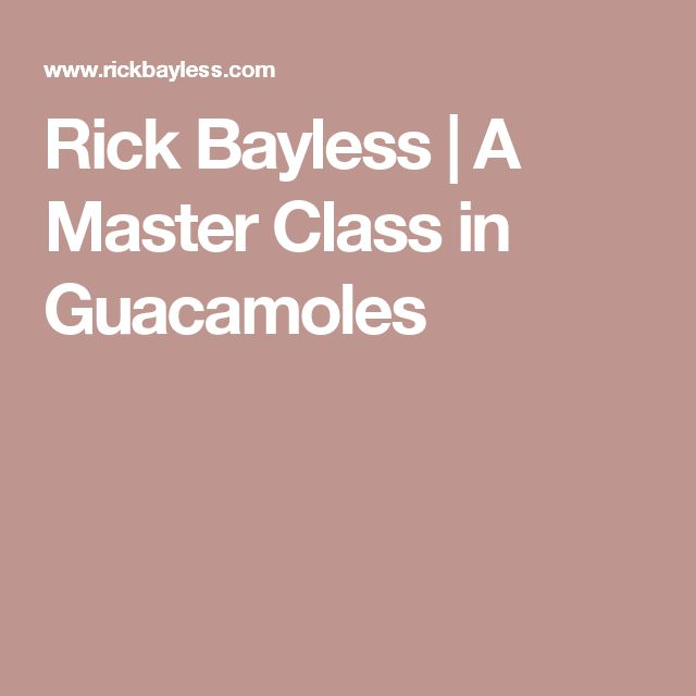 Rick Bayless | A Master Class in Guacamoles
