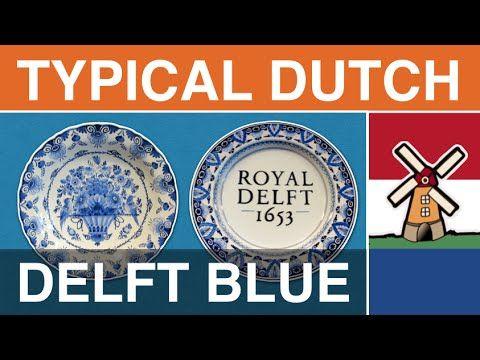 """Typical Dutch: """"Delfts Blauw"""" (Delft Blue, Delftware or Delft Pottery)"""