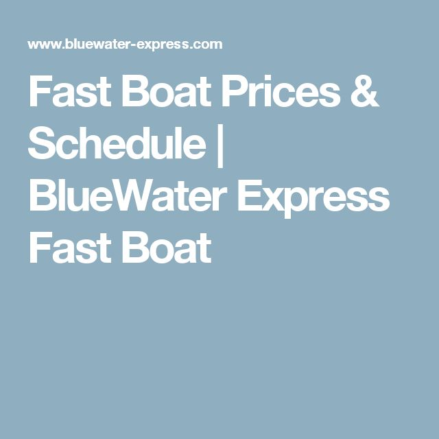 Fast Boat Prices & Schedule | BlueWater Express Fast Boat