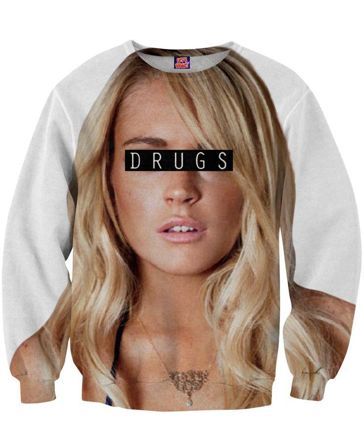 Lindsay Lohan Drugs Sweatshirt