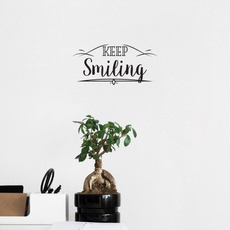 Keep Smiling – Wall Decal