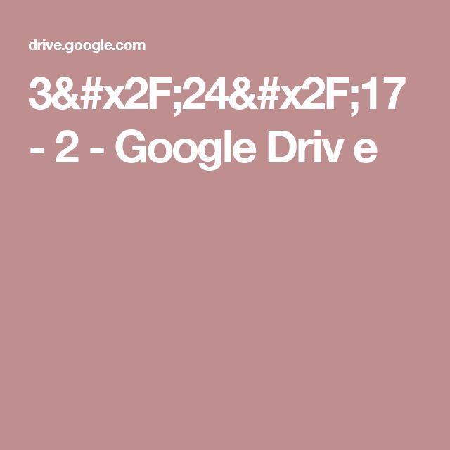 3/24/17 - 2 - Google Driv e