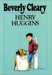 """""""Henry Huggins"""" by Beverly Cleary (JUVENILE FICTION)"""