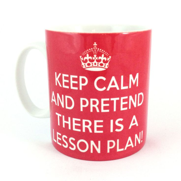 KEEP CALM AND PRETEND THERE IS A LESSON PLAN! CARRY ON GIFT MUG TEACHER PRESENT in Collectables, Kitchenalia, Mugs | eBay