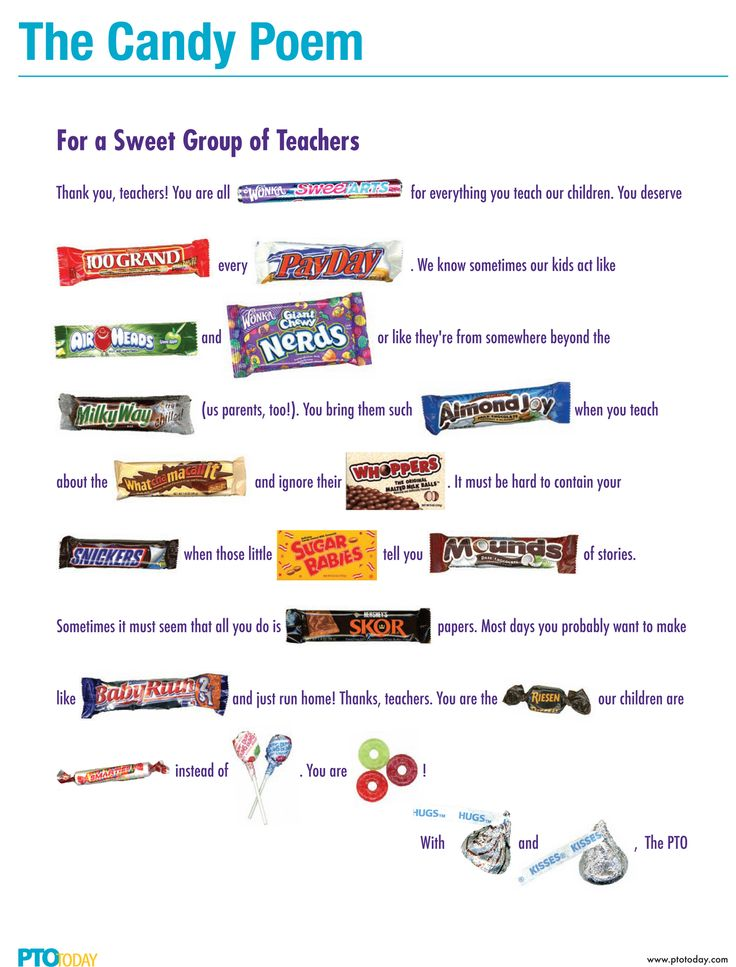 Great Valentine's gift/teacher appreciation gift =The Candy Poem - Tape the candy to the poster to send teachers a sweet   Mama got one of these one year from her student.message!