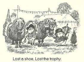 """""""lost a shoe, lost the trophy"""""""