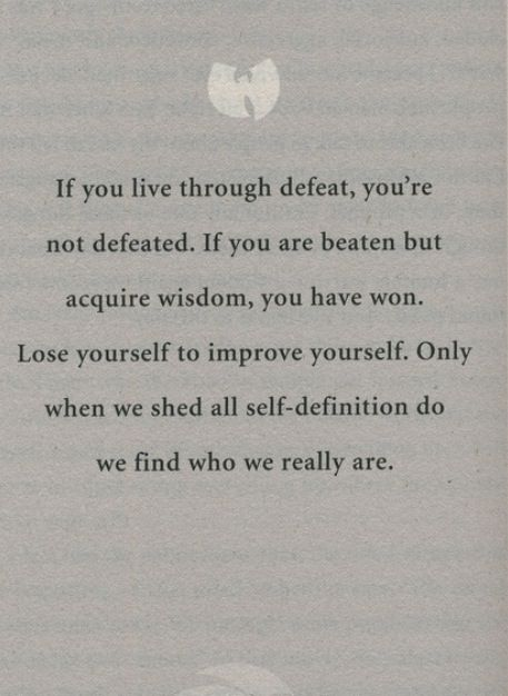 Wisdom.  I think this is my absoulute favorite quote. Very inspiring to me. Gives me hope and strength.