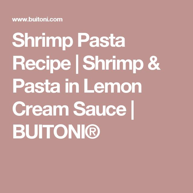 ... about Lemon Shrimp Pasta on Pinterest | Shrimp Pasta, Shrimp and Pasta