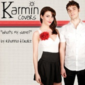 What's My Name? [originally by Rihanna & Drake] – Single – Karmin