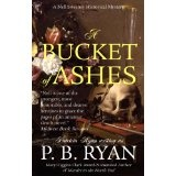 A Bucket of Ashes (Nell Sweeney Mystery Series, Book 6) (Kindle Edition)By P.B. Ryan
