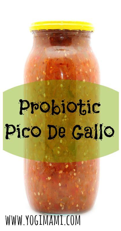 Healthy homemade pico de gallo salsa with a probiotic kick!