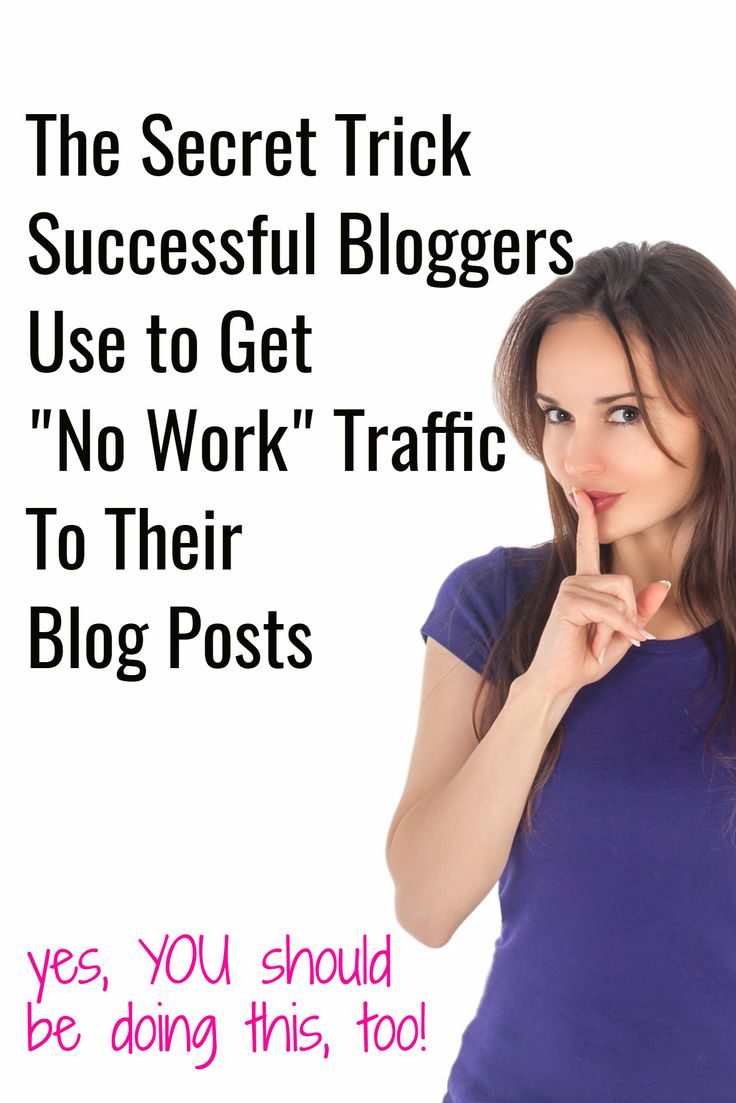 How to get more traffic with your blog - here's a little trick that successful bloggers use to get lots of traffic to their blog posts without ANY extra work.