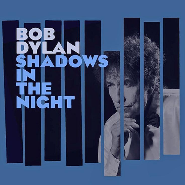 Exile SH Magazine: Shadows In The Night - Bob Dylan (2015)