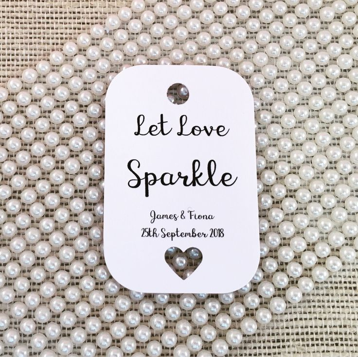 A personal favourite from my Etsy shop https://www.etsy.com/uk/listing/556316705/let-love-sparkle-sparkler-tags-wedding