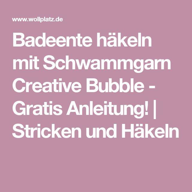 Badeente Häkeln Mit Schwammgarn Creative Bubble Häkelideen