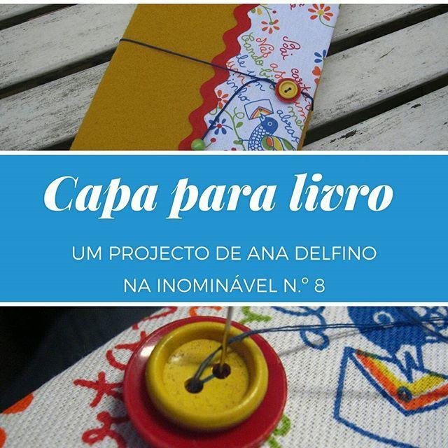 Para proteger os nossos bem-amados livros nada melhor do que esta capa - linda e muito fácil de fazer. É só seguirem as instruções da Ana na #revistainominavel n.º 8. 'Bora lá?  http://buff.ly/2u5u6XE  #revistadigital #revistaonline #revista #revistaportuguesa #portuguesemagazine #portugal #bookstagram #instadaily #leitura #artesanato #fazer #arts&crafts #projectos #capaparalivro  [link in bio]