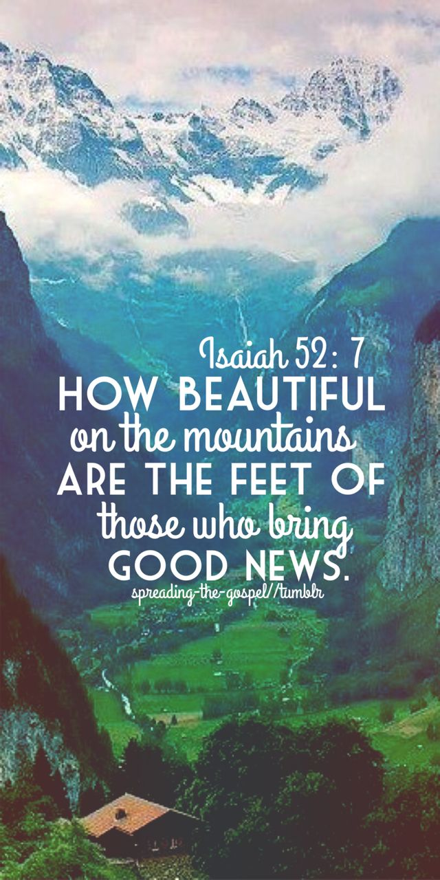 Isaiah 52:7                                                                                                                                                                                 More