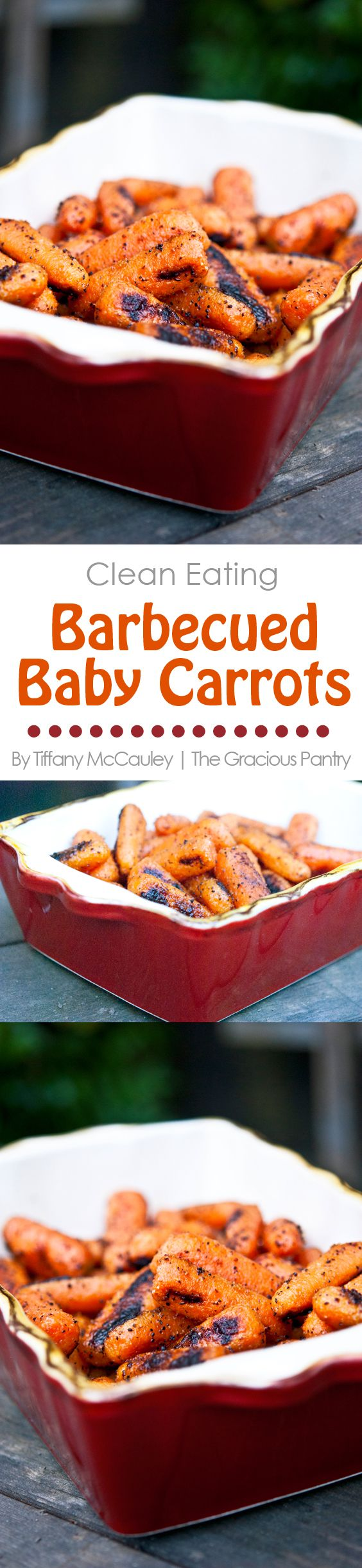 Clean Eating Recipes | Barbecued Carrots | Barbecue Recipes | Barbecued Vegetables ~ https://www.thegraciouspantry.com