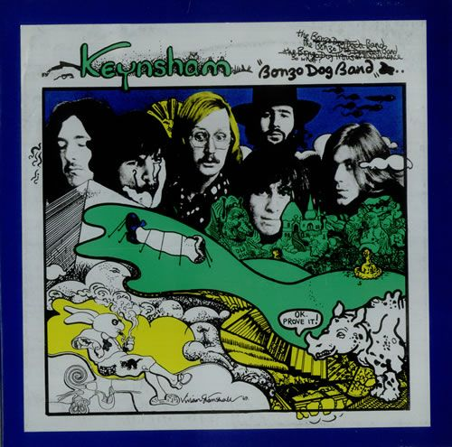 The Bonzo Dog Doo Dah Band - Keynsham. Love this album, and it's my husband's home town too!