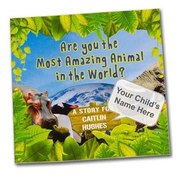 Most Amazing Animal Personalised Childrens Book Welcome to a story book with a difference as it can be personalised with your childs name and a short message on the inside cover. The book Are You The Most Amazing Animal In The World? will take your http://www.MightGet.com/january-2017-13/unbranded-most-amazing-animal-personalised-childrens-book.asp