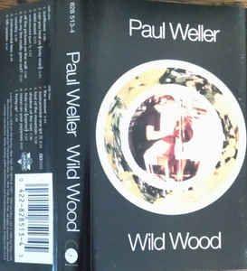 Paul Weller - Wild Wood: buy Cass, Album at Discogs
